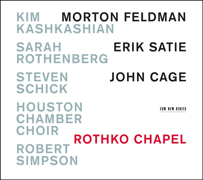 anmeldelse av rothko chapel cd morton feldman